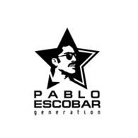 """""""Pablo Escobar Generation"""""""