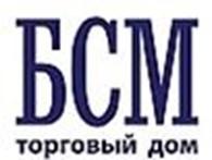 """Общество с ограниченной ответственностью ООО """"Торговый Дом """"БСМ"""""""