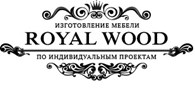 """Столярная мастерская """"Royal Wood"""""""